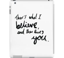 """There's What I Believe..."" Quote From 'In The Flesh' iPad Case/Skin"