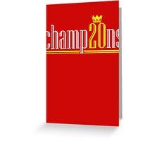 Champ20ns Greeting Card