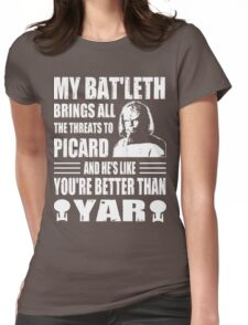 Worf's Bat'leth brings all the threats to Picard Womens Fitted T-Shirt