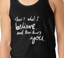 """""""There's What I Believe..."""" Quote From 'In The Flesh' (Inverted) Tank Top"""