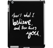 """There's What I Believe..."" Quote From 'In The Flesh' (Inverted) iPad Case/Skin"