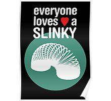 Slinky! [WHITE TEXT] Poster
