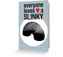 Slinky! [BLACK TEXT] Greeting Card