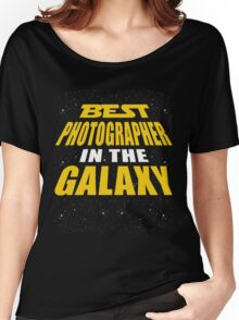 Best Photographer In The Galaxy Women's Relaxed Fit T-Shirt
