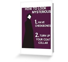 HOW TO LOOK MYSTERIOUS Greeting Card