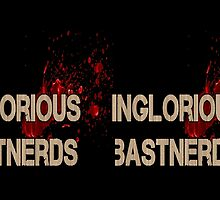 Inglorious BastNerds by inesbot