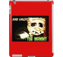 Boris Karlcat in the Halloween classic 'The Mummy' iPad Case/Skin