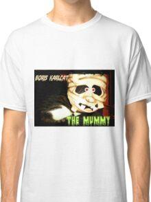 Boris Karlcat in the Halloween classic 'The Mummy' Classic T-Shirt