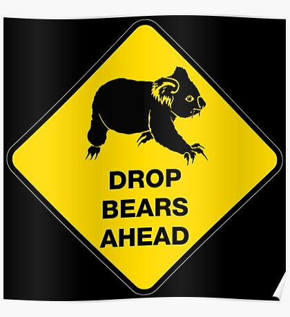 Drop bears ahead Poster