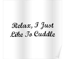 Like To Cuddle Poster