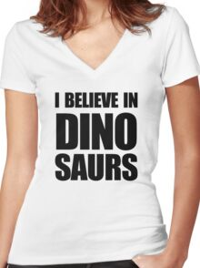 I Believe In Dinosaurs Women's Fitted V-Neck T-Shirt