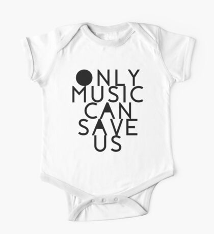 ONLY MUSIC CAN SAVE US One Piece - Short Sleeve