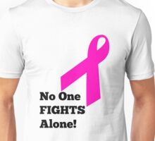 No One Fights Alone Unisex T-Shirt