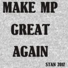 Make MP Great Again by themp