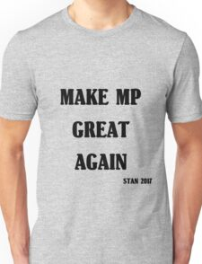 Make MP Great Again Unisex T-Shirt