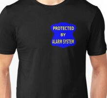 Protect by alarm system Unisex T-Shirt