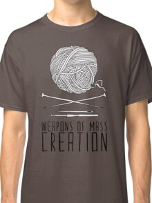 Weapons Of Mass Creation - Knitting Classic T-Shirt