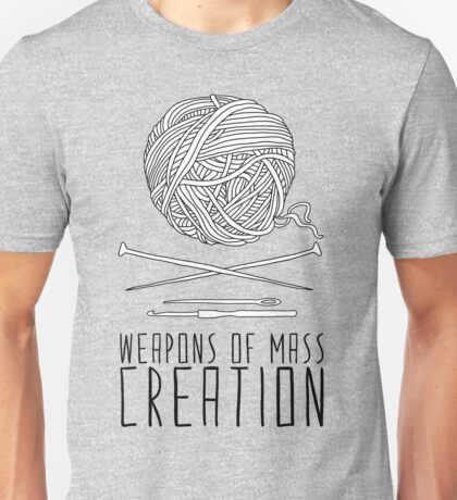 Weapons Of Mass Creation - Knitting Unisex T-Shirt