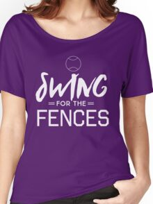 Swing for the fences Women's Relaxed Fit T-Shirt