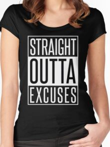 STRAIGHT OUTTA EXCUSES Women's Fitted Scoop T-Shirt