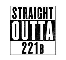 Straight Outta 221b Photographic Print