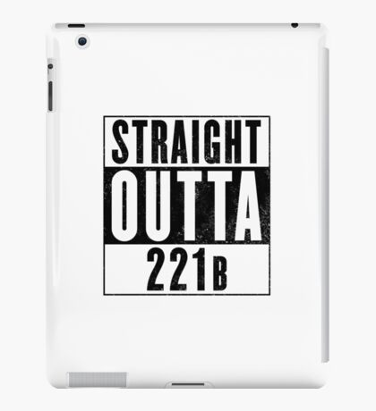 Straight Outta 221b iPad Case/Skin