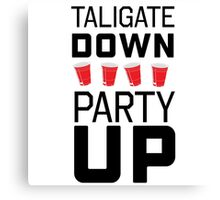 Tailgate down. Party up Canvas Print