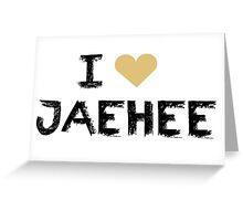 I love Jaehee , Mystic Messnger Greeting Card