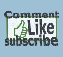 Comment, like, subscribe, Kids Clothes