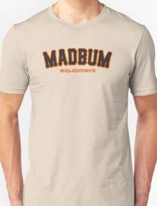 MadBum Equipment Unisex T-Shirt