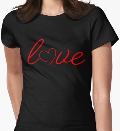"""Say """"I LOVE YOU"""" with """"LOVE"""" PRODUCTS Womens Fitted T-Shirt"""