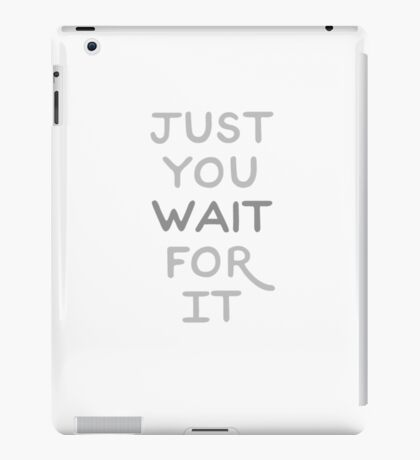 Wait iPad Case/Skin