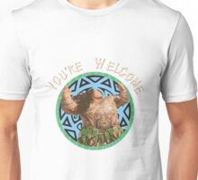 Maui - You're Welcome Unisex T-Shirt