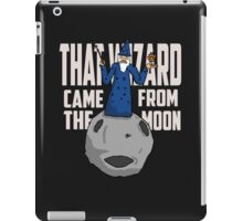 That Wizard Came From The Moon! iPad Case/Skin