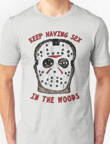 Keep Having Sex T-Shirt