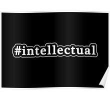 Intellectual - Hashtag - Black & White Poster