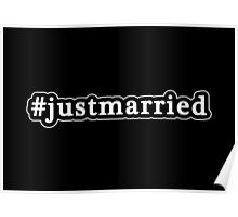 Just Married - Hashtag - Black & White Poster