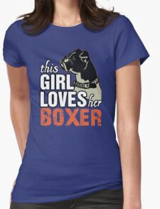 This Girl Loves Her Boxer T-Shirt
