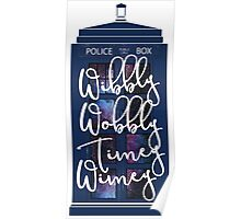 Doctor Who - Wibbly Wobbly Timey Wimey Poster