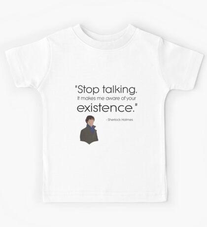 Stop talking! Kids Tee