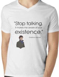 Stop talking! Mens V-Neck T-Shirt