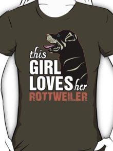 This Girl Loves Her Rottweiler T-Shirt