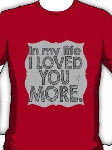 The Beatles In My Life Music Lyrics T-Shirt