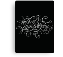 Typography on Typography Canvas Print
