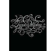 Typography on Typography Photographic Print