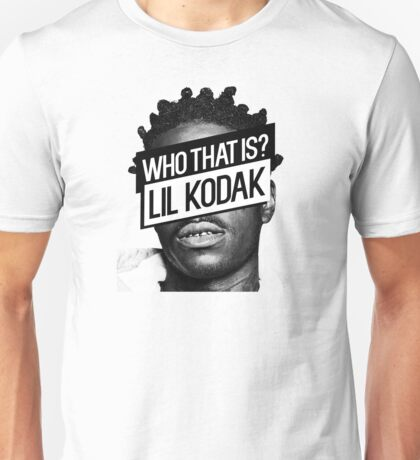 Who That Is? Lil Kodak- Kodak Black Unisex T-Shirt
