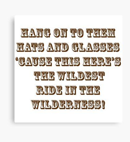 Wildest Ride in the Wilderness Canvas Print