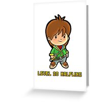 Level 20 Halfling Greeting Card