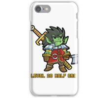 Level 20 Half Orc iPhone Case/Skin