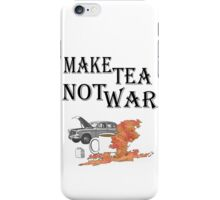 make tea not war 2 iPhone Case/Skin